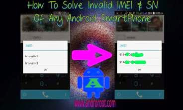 How To Solve Invalid IMEI and Serial Number Problems - Andro Root