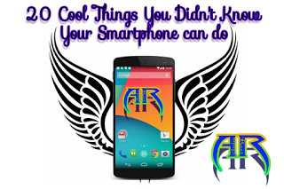 20 Cool Things You Didn't Know Your Smartphone Can Do - Andro Root
