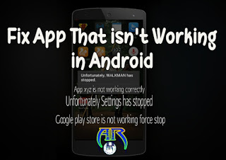 How To Fix App That isn't Working In Android - Andro Root