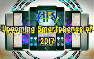 Top 5 Upcoming Smartphone of 2017