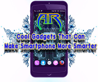 Cool Smart Gadgets for your Smartphone