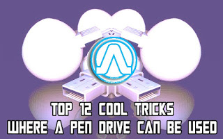 Top 12 Cool Tricks Where a Pen Drive can be Used
