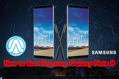 How to Root Samsung Galaxy Note 8 - Andro Root