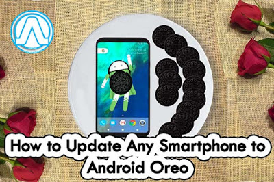How to Update Any Smartphone to Android Oreo - Andro Root