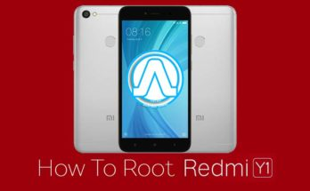 How to Root Xiaomi Redmi Y1 With or without PC