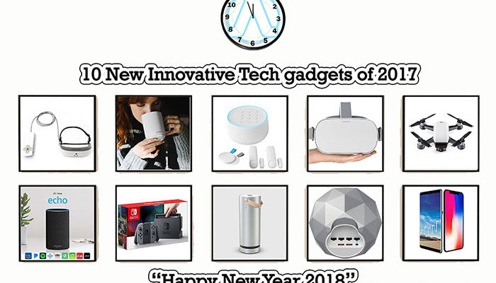10 Best new innovative Tech gadgets of 2017