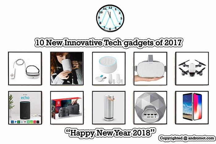 10 Best new innovative Tech gadgets of 2017