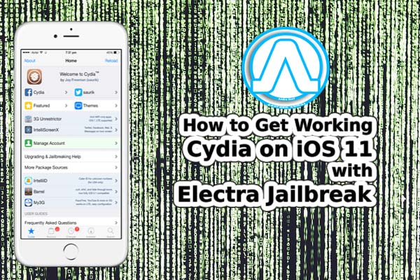 How to Get Working Cydia on iOS 11 with Electra Jailbreak