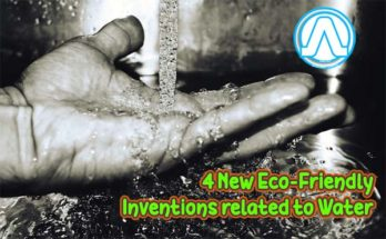 4 New Eco-Friendly Inventions related to Water Andro Root