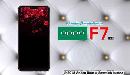 Oppo F7 in India Price, Release date and Specifications