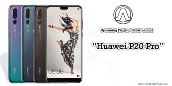 Specification of huawei p20 pro Andro Root