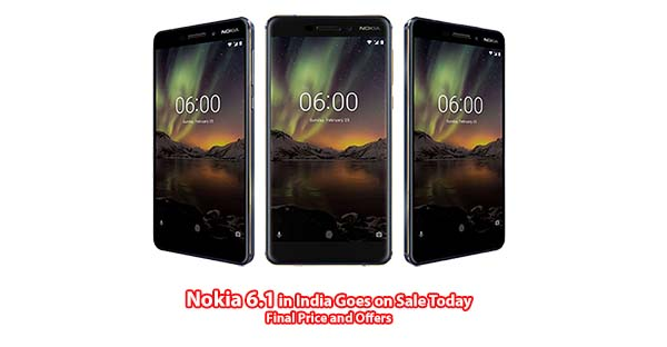 Nokia 6.1 in India Goes on sale