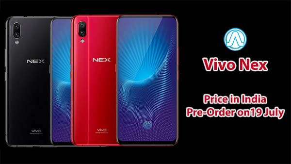 Vivo Nex Price in India Pre Order launch